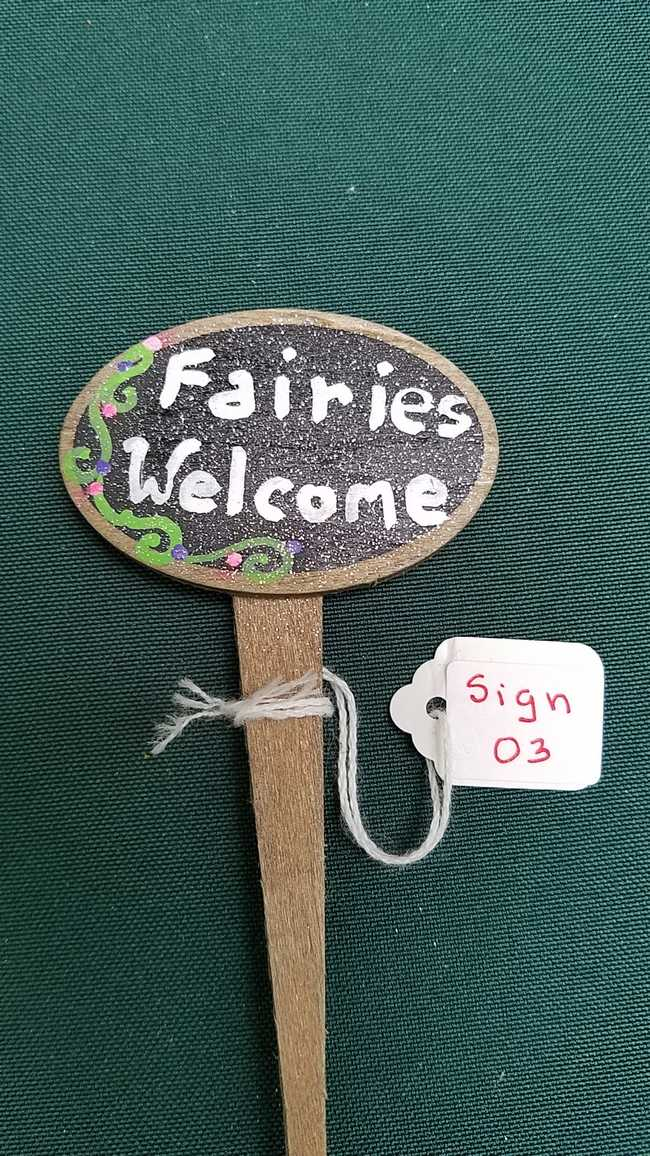 Sign - *Fairies Welcome* - 4